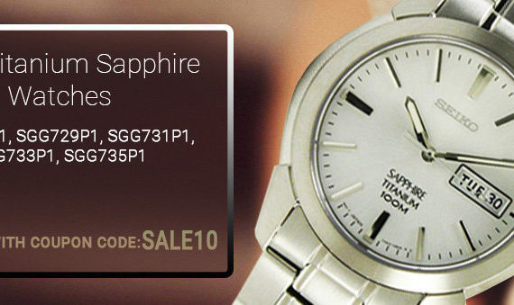 Seiko Titanium Sapphire Watches On Sale: Additional 10% discount code inside!!!